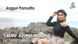 Download lagu Anggun Pramudita - Dami Kemambang | Remix Full Bass (Official Music Video)