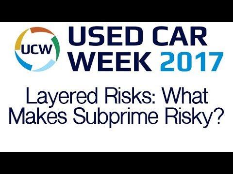 2017 UCW - Layered Risks - What Makes Subprime Loan Risky?