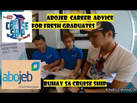 CAREER ADVICE for FRESH GRADUATES by ABOJEB Agency (Buhay sa Cruise Ship)
