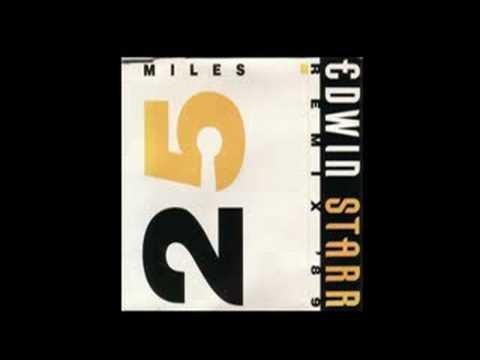 edwin starr 25 miles remix 89