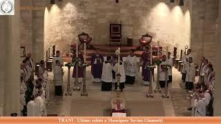 TRANI - Ultimo addio a Monsignor Savino GIANNOTTI