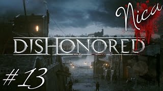 Dishonored: Ghost, Mostly Flesh and Steel & Clean Hands [VERY HARD] #13 | Sähkökatkos!