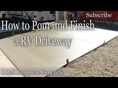 How To pour a Concrete Rv Driveway
