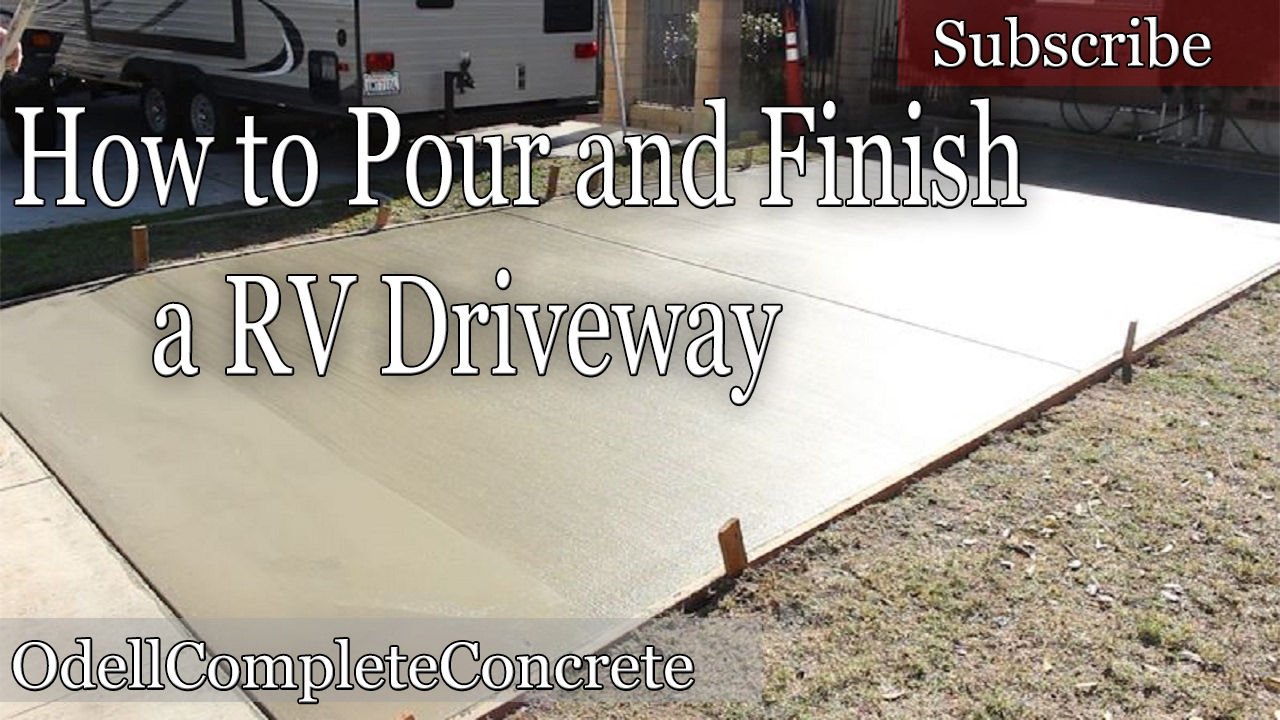 How to pour a concrete rv driveway