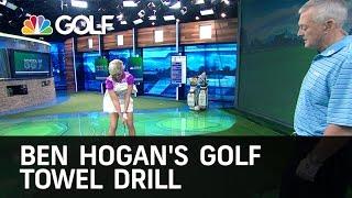 Ben Hogan's Golf Towel Drill - School of Golf | Golf Channel