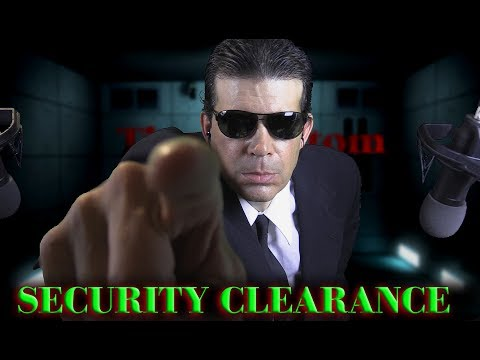 ASMR SECURITY CLEARANCE *MANDATORY*