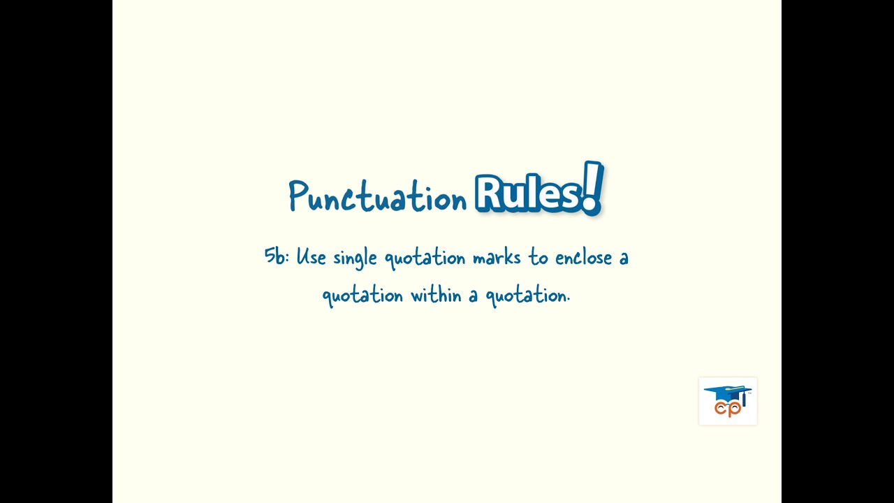 Quote Punctuation 5B Quotation Marks Used With Quotes Within Quotes  Youtube