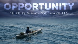 Opportunity - Motivational Video