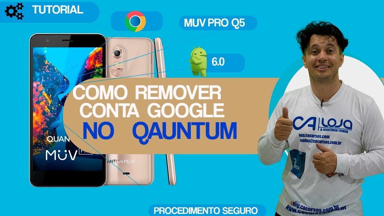 Como Remover Conta Google No Quantum Muv Pro Q5 Android 6