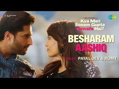 Besharam Aashiq | Kya Meri Sonam Gupta Bewafa Hai | Jassie G | Surbhi J | Aditya D | Manoj M