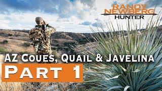 2019 Arizona Coues, Quail & Javelina with Randy Newberg (Part 1)