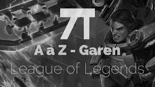 League of Legends - Gameplay - A a Z Garen Top! Completo em Português 1080p 60fps