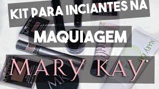 Kit para iniciantes na maquiagem (Mary Kay) #ANASEMANATODA