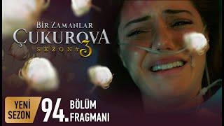 Bir Zamanlar Çukurova 94. Bölüm Fragmanı | İntikam!