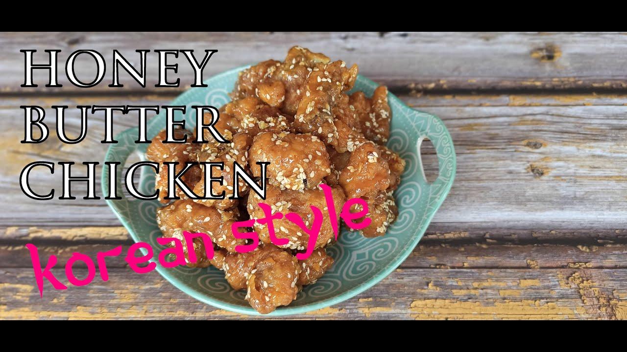 Honey butter chicken Korean style 2020 4K
