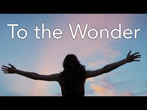 An Analysis: To the Wonder