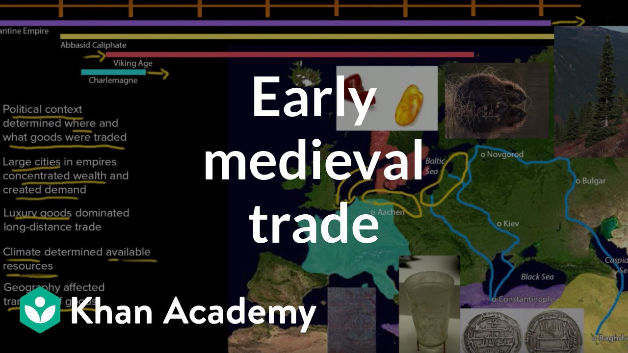 Early medieval trade (video) | Khan Academy