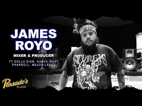 Ty Dolla $ign Producer / Mixer, James Royo – Pensado's Place #425
