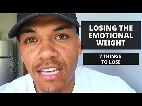 Lose The Emotional Weight To Lose The Physical Weight 7 Things To Let Go Of