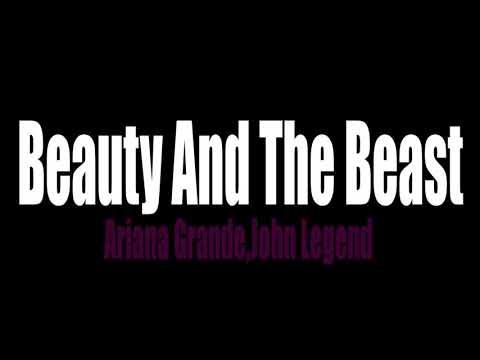 Beauty And The Beast - Ariana Grande,John Legend 1h