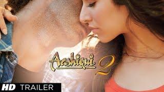 Aashiqui 2 Trailer official Aditya Roy Kapur Shraddha Kapoor