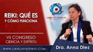 """""""Reiki: qué es y cómo funciona"""" Anna Diez en VII Congreso Ciencia y Espíritu"""