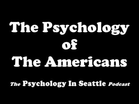 The Psychology of The Americans