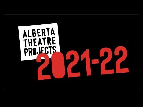 Alberta Theatre Projects 2021-22 Season