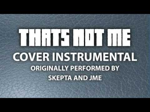 That's Not Me (Cover Instrumental) [In the Style of Skepta and JME]