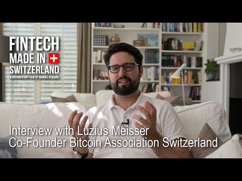 """FinTech Made in Switzerland"": Interview Luzius Meisser, Bitcoin Association Switzerland"