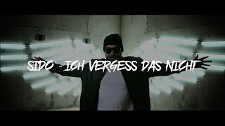 SIDO - ICH VERGESS DAS NICHT [Remix by AvenueMusic] [prod. by Felonely Kid]