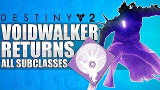 Destiny 2: Voidwalker / Nova Bomb Is Back! All Subclasses In Destiny 2  (New & Improved Subclasses)