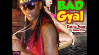 Kashu Man - Bad Gyal (Tambrine Riddim) - June 2016