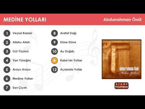 Kabe'nin Yolları - Abdurrahman Önül