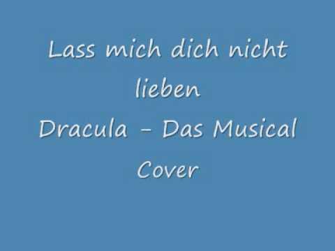 Lass mich dich nicht lieben - Dracula - Cover