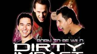 Dirty Impact feat.Chris Antonio - Born To Be Wild (BASEWALKER & VYRUS Remix)