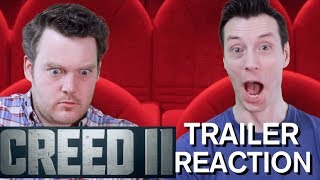 Creed 2 - Trailer Reaction