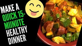 """How To"" Create A Quick-15 Minute Healthy Dinner (Turkey Sausage with Veggies & Masala Sauce)"