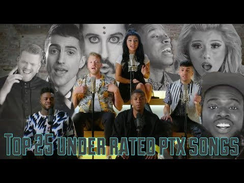 TOP 25 UNDER RATED PENTATONIX SONGS