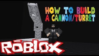 Roblox BYM: How To Build a Cannon/Turret