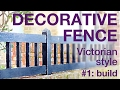 How to Make a Victorian-style Decorative Fence P1, #016