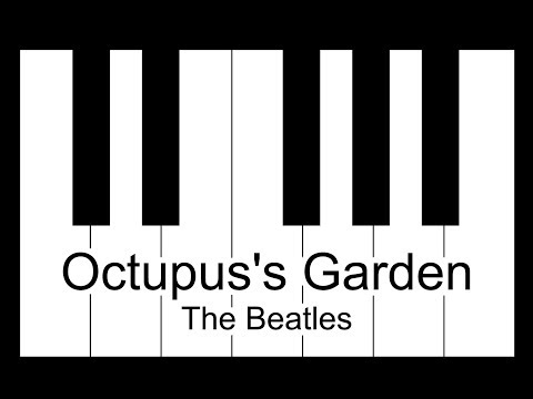 Octupus's Garden - The Beatles Piano Tutorial