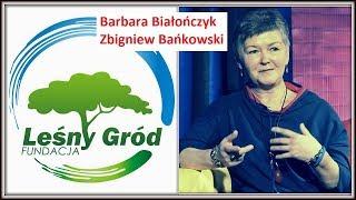 """""""FUNDACJA LEŚNY GRÓD"""" Zapraszają Barbara Białończyk i Zbigniew Bańkowski © VTV"""