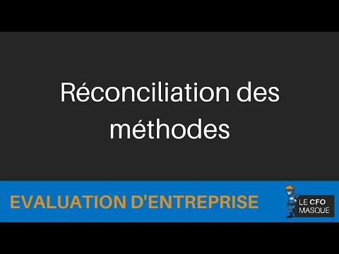 Évaluation d'entreprise: Réconciliation des méthodes