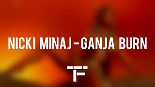 Traduction Franaise Nicki Minaj Ganja Burn.mp3