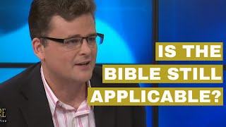 How Do We Know the Bible is Still Applicable?