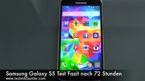 Samsung Galaxy S5 Test Fazit nach 72 Stunden