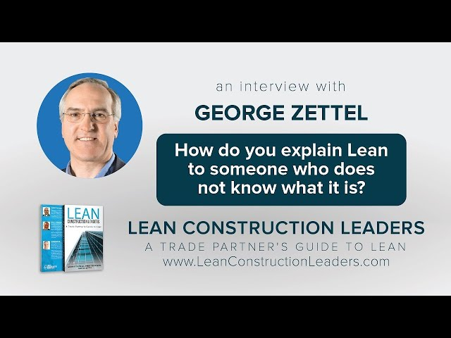 How do you explain Lean to someone who does not know what it is?