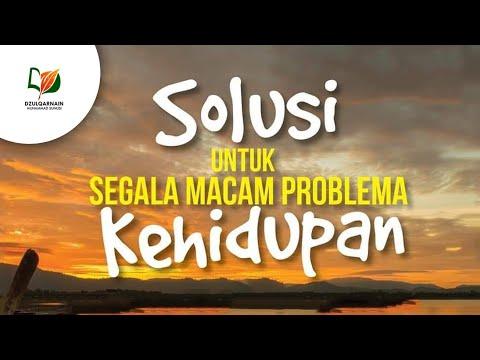 Solusi Untuk Segala Macam Problem Kehidupan