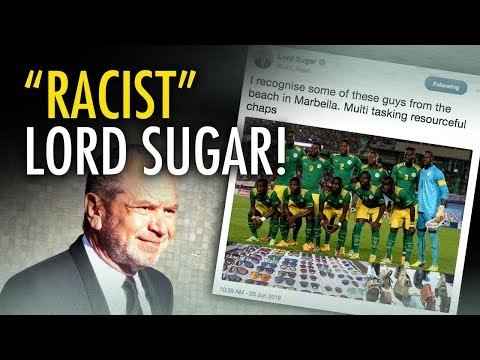 "Lord Sugar's a ""racist"" AGAIN 